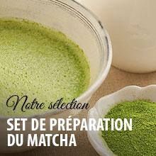 Découvrez nos thés matcha et accessoires de préparation